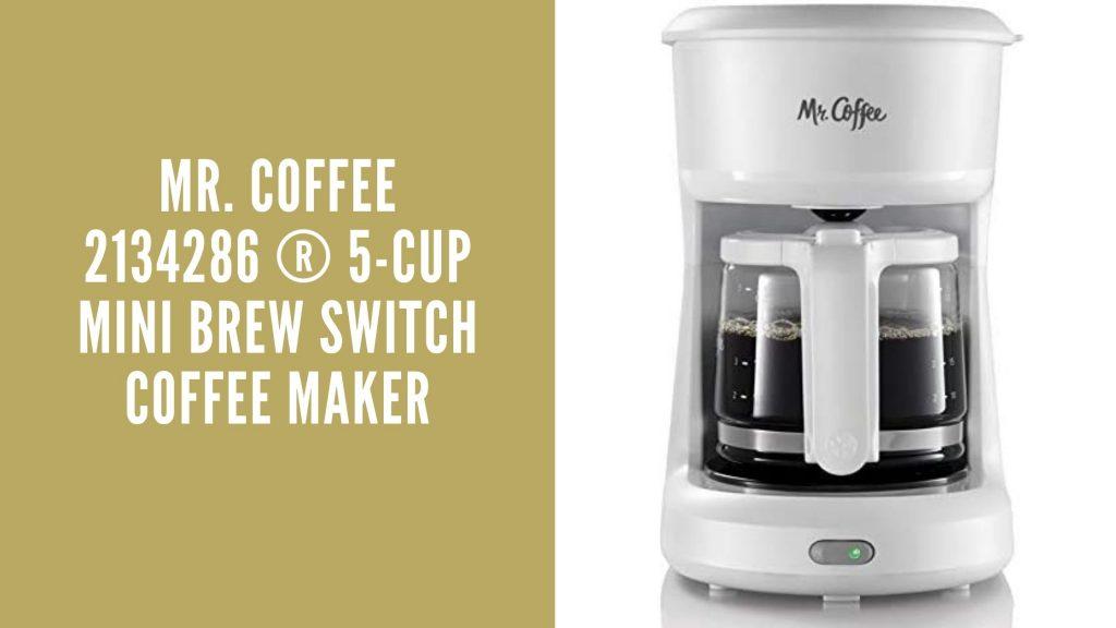 Mr. Coffee 2134286 ® 5-Cup Mini Brew Switch Coffee Maker